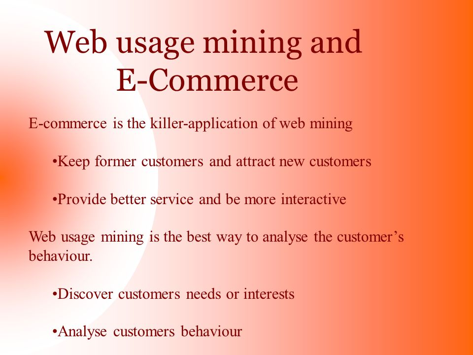Web usage mining and E-Commerce