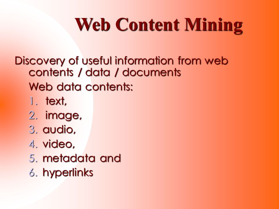 Web Content Mining Discovery of useful information from web contents / data / documents. Web data contents: