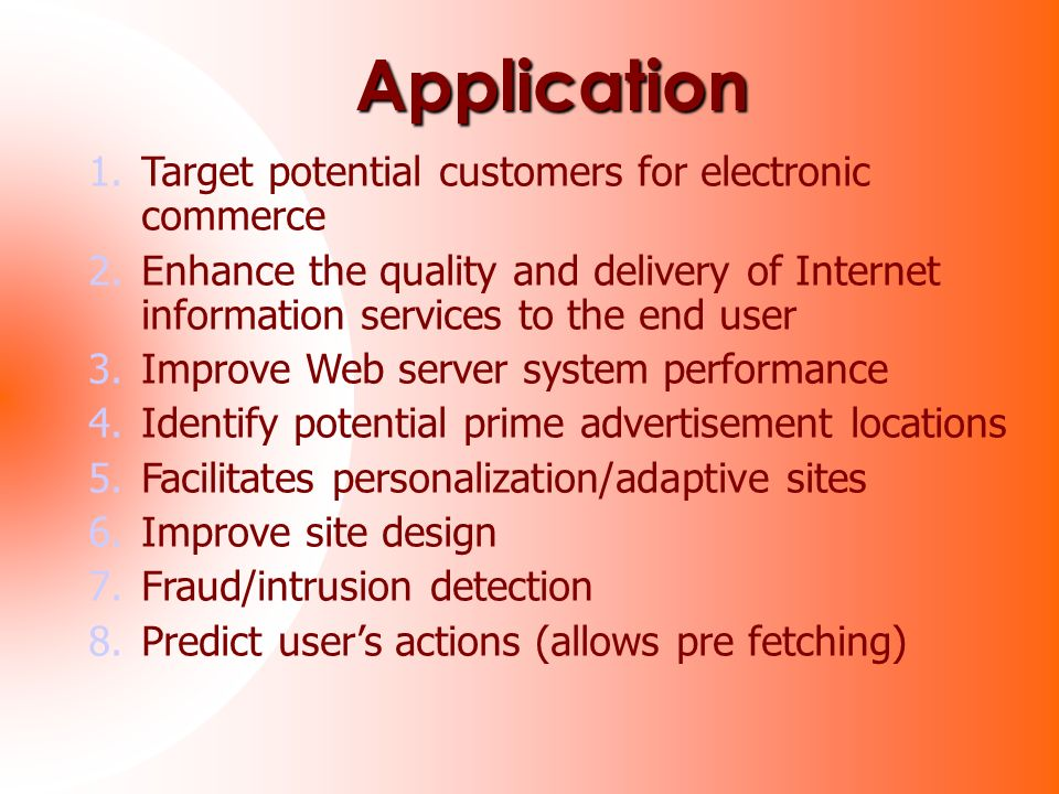 Application Target potential customers for electronic commerce