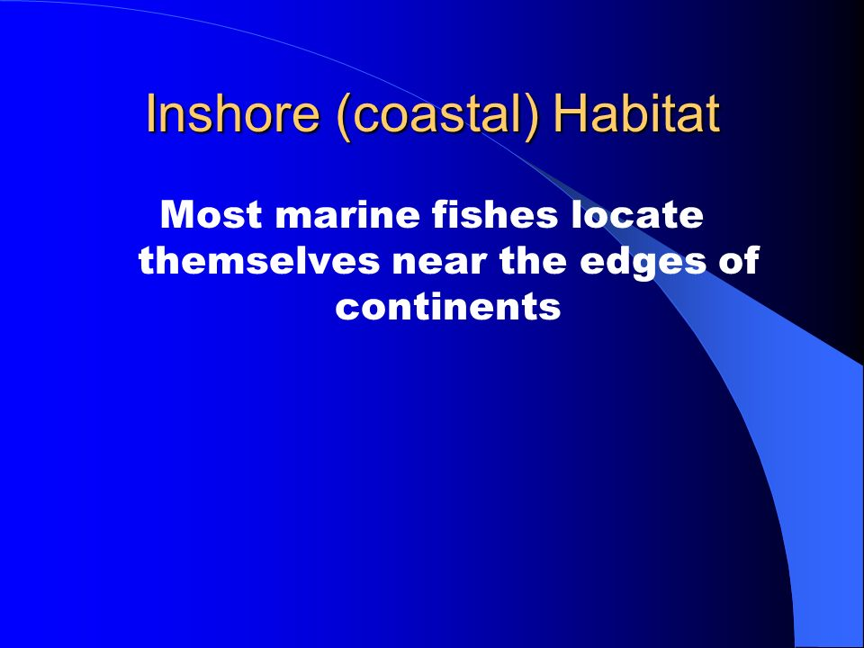 Inshore (coastal) Habitat