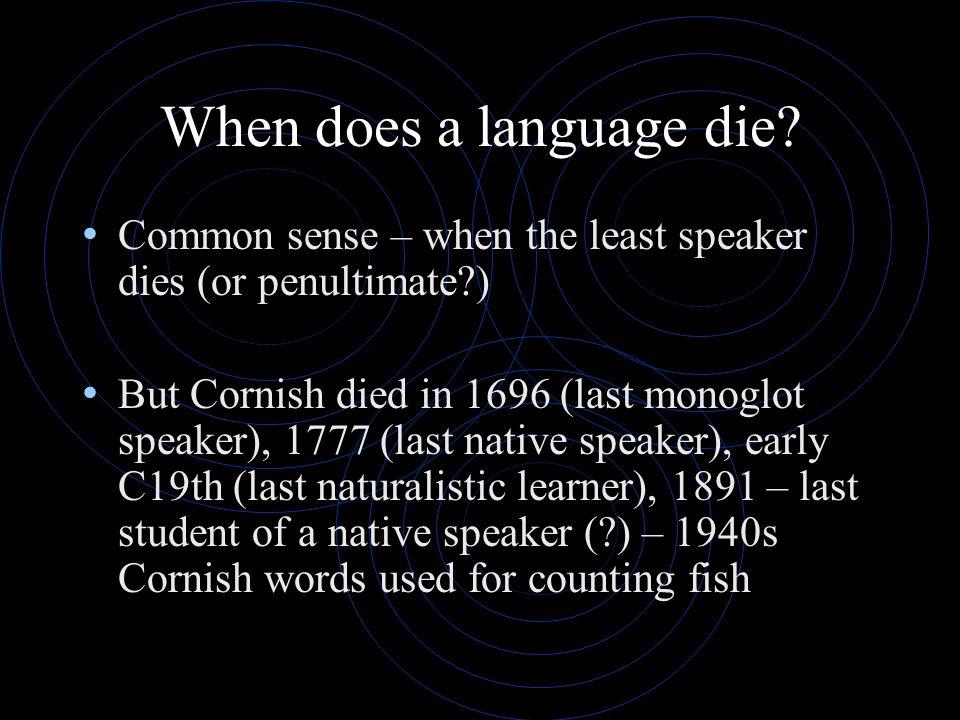 When does a language die