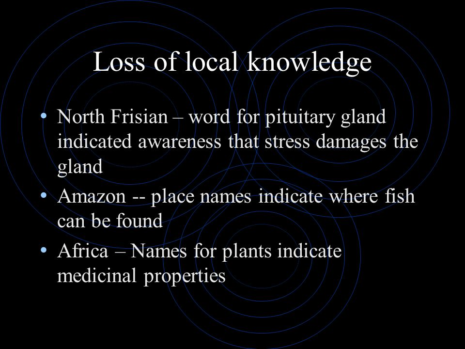 Loss of local knowledge