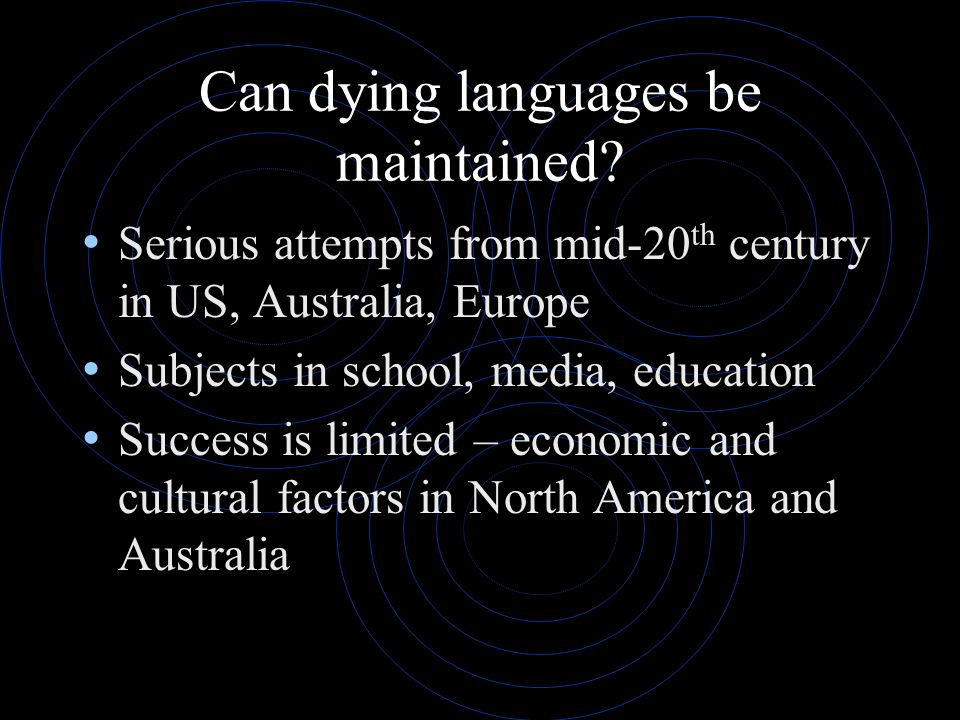 Can dying languages be maintained