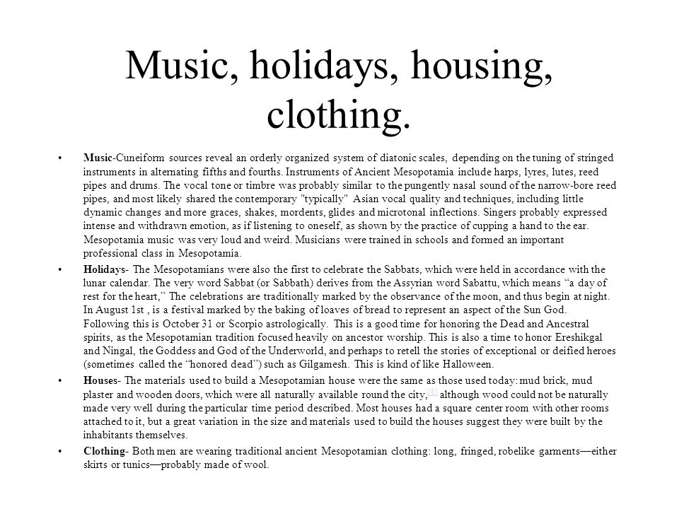 Music, holidays, housing, clothing.