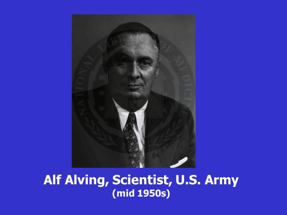Alf Alving, Scientist, U.S. Army (mid 1950s)