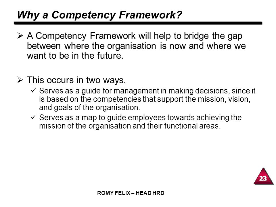 Why a Competency Framework