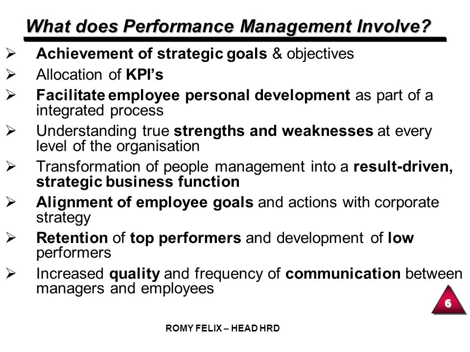What does Performance Management Involve