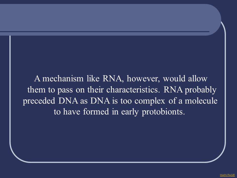 A mechanism like RNA, however, would allow