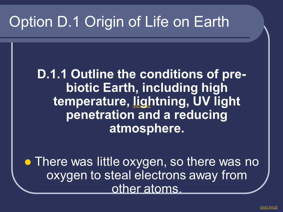 Option D.1 Origin of Life on Earth