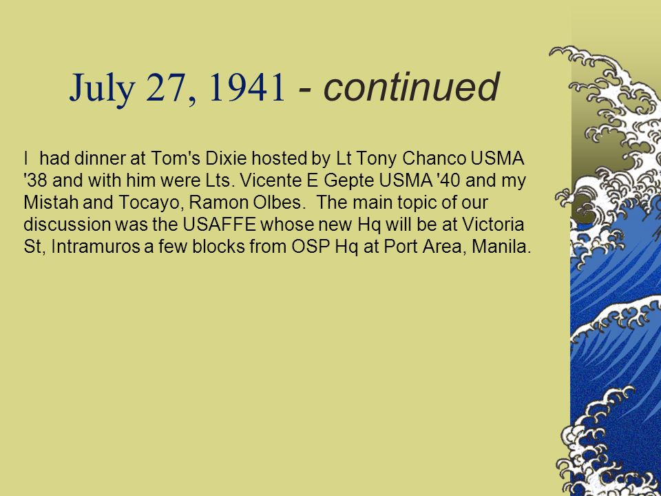 July 27, 1941 - continued