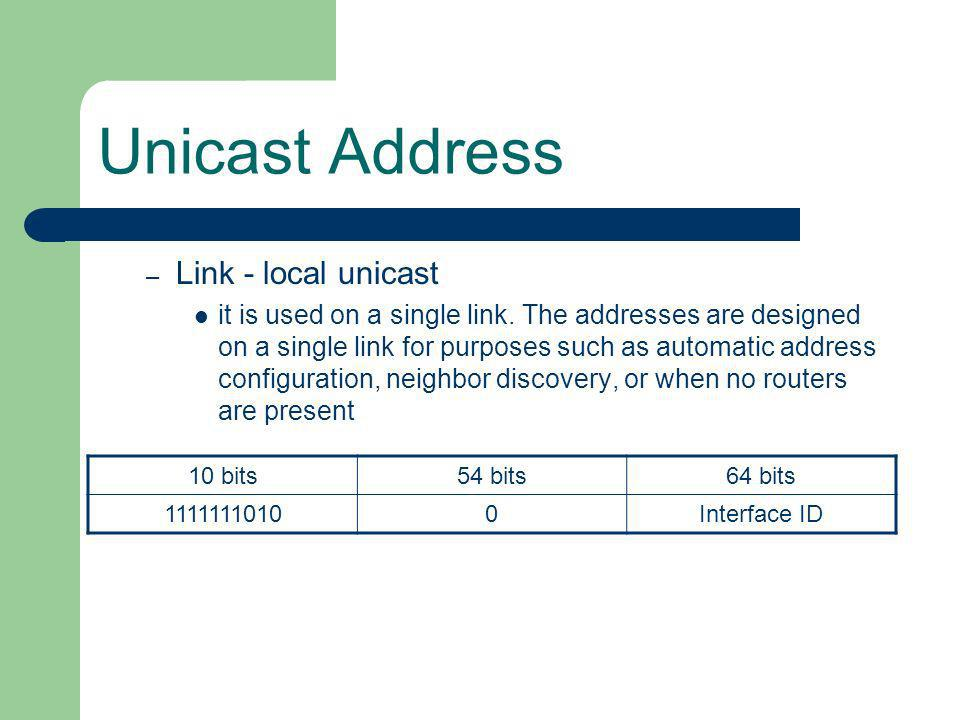 Unicast Address Link - local unicast