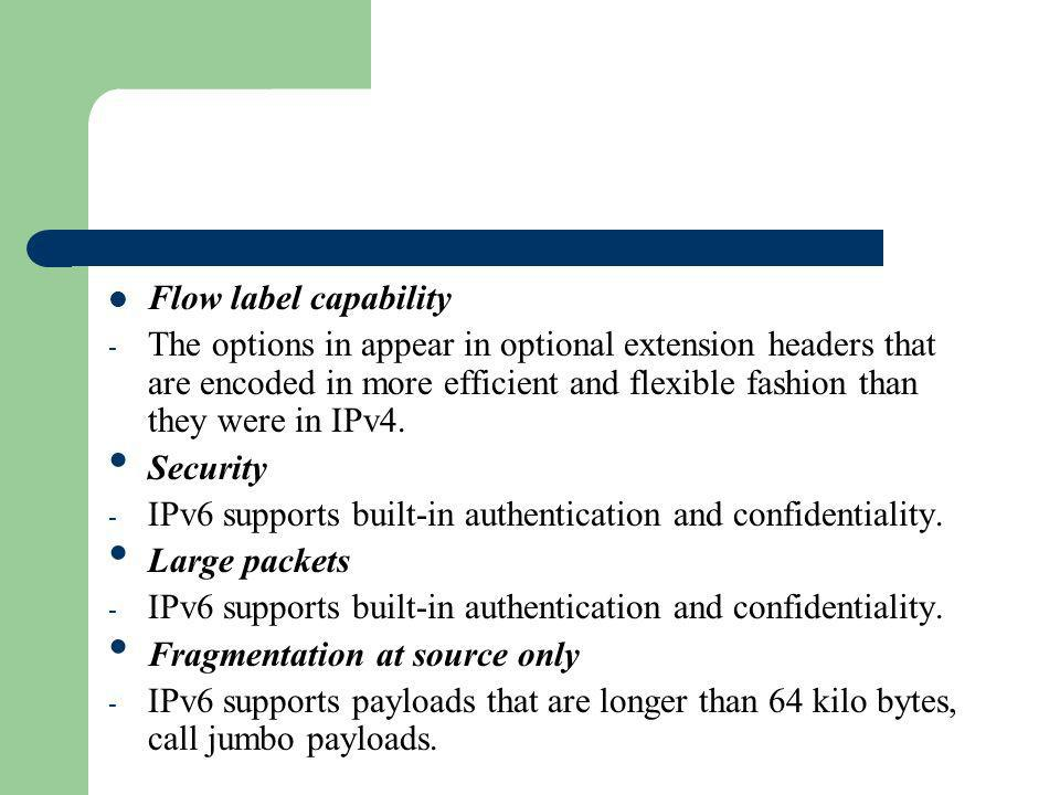 Flow label capability