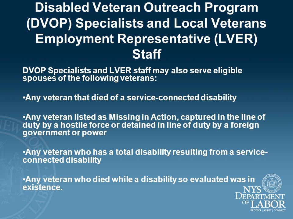 Disabled Veteran Outreach Program (DVOP) Specialists and Local Veterans Employment Representative (LVER) Staff