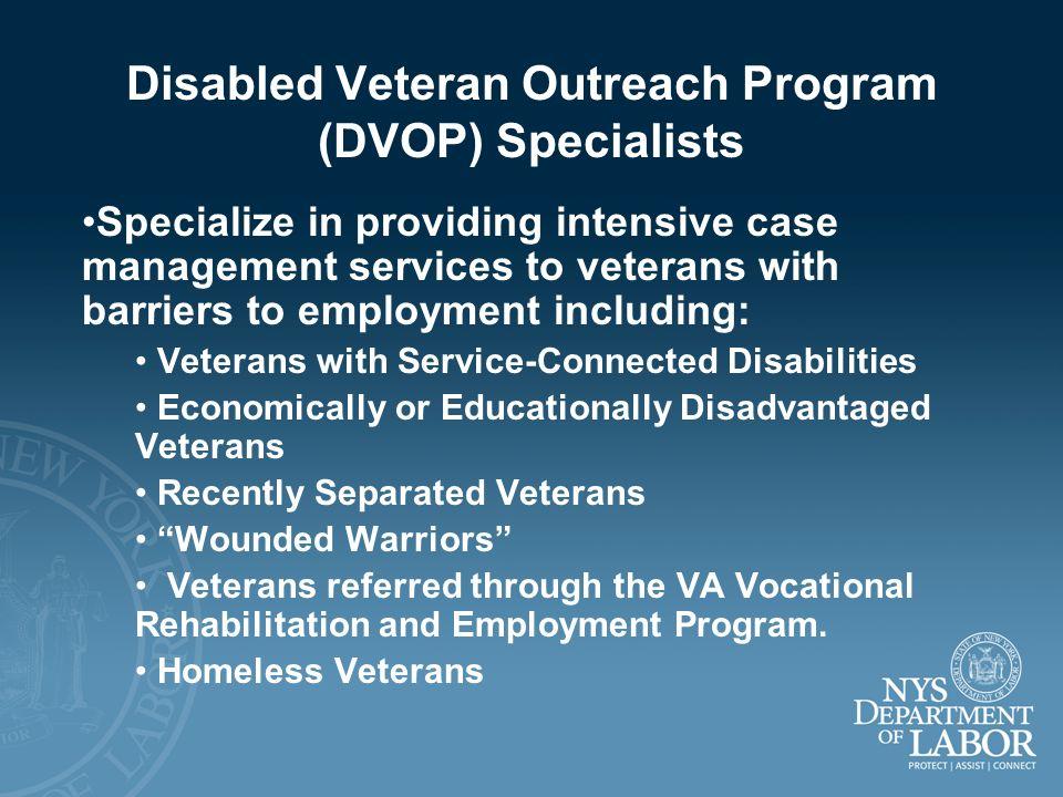 Disabled Veteran Outreach Program (DVOP) Specialists