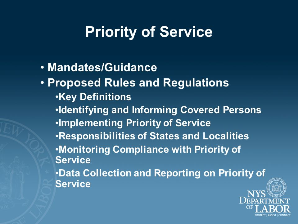 Priority of Service Mandates/Guidance Proposed Rules and Regulations