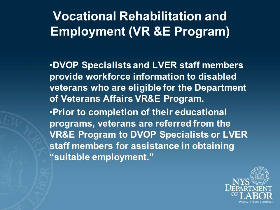 Vocational Rehabilitation and Employment (VR &E Program)