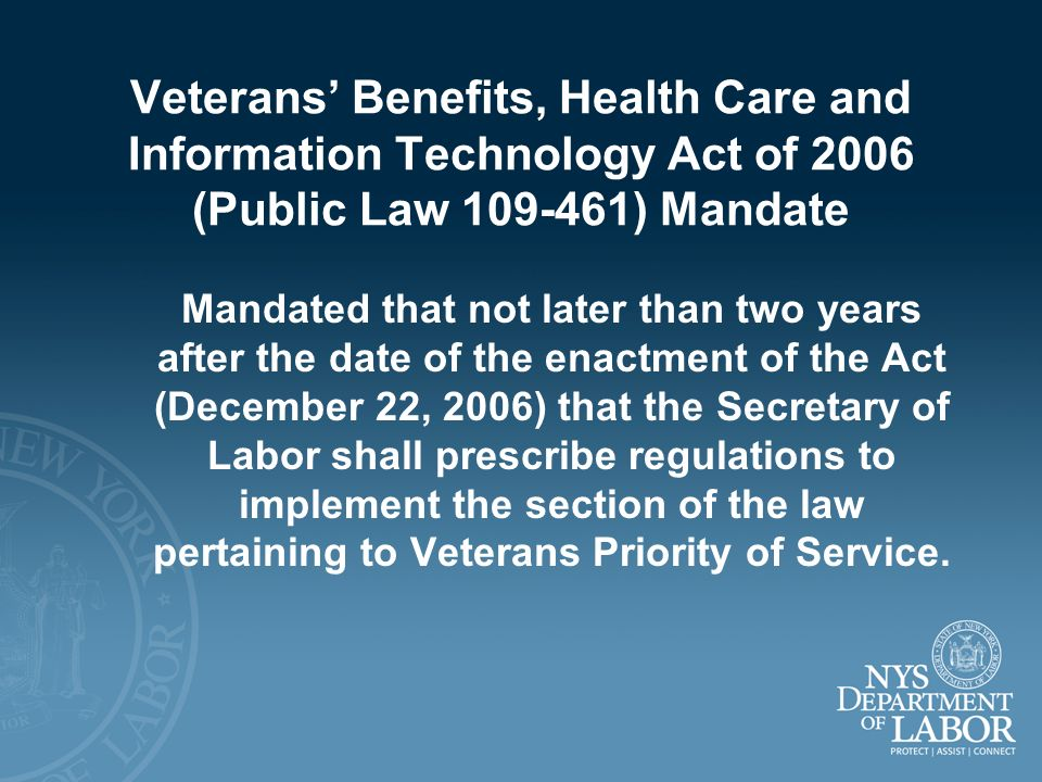 Veterans' Benefits, Health Care and Information Technology Act of 2006 (Public Law 109-461) Mandate