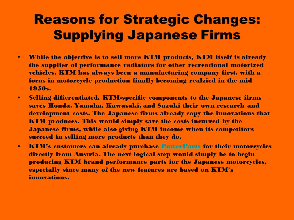 Reasons for Strategic Changes: Supplying Japanese Firms