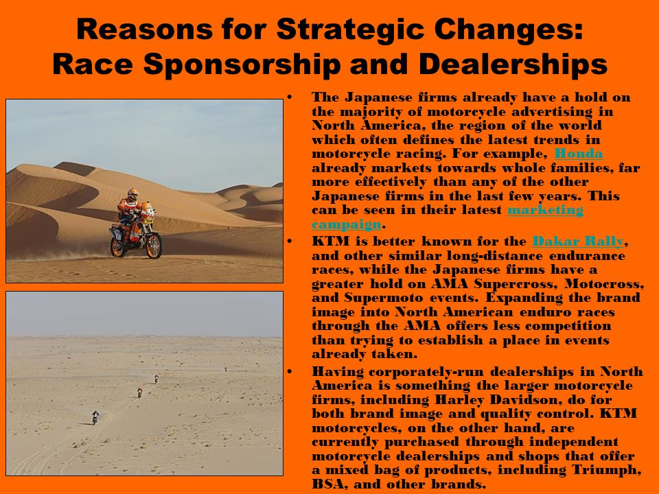 Reasons for Strategic Changes: Race Sponsorship and Dealerships