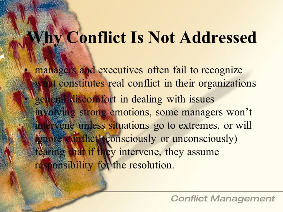 Why Conflict Is Not Addressed