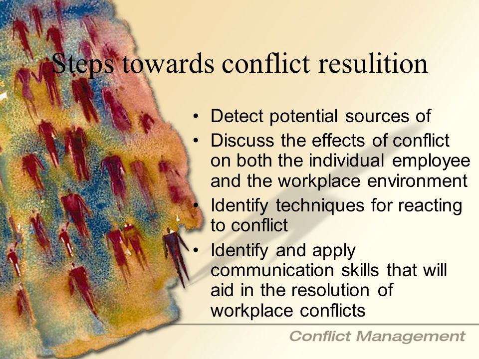 Steps towards conflict resulition