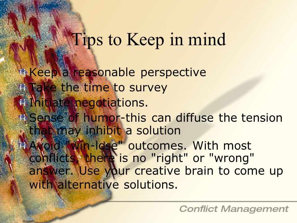 Tips to Keep in mind Keep a reasonable perspective