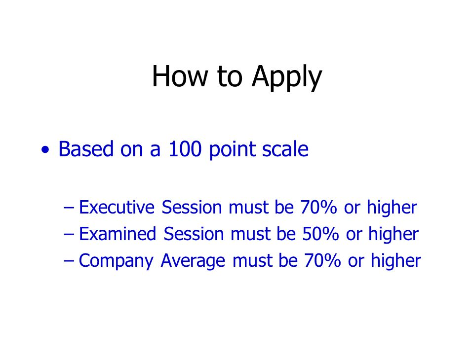 How to Apply Based on a 100 point scale