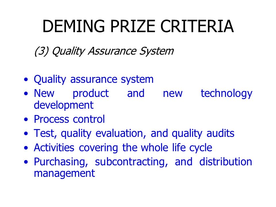 DEMING PRIZE CRITERIA (3) Quality Assurance System