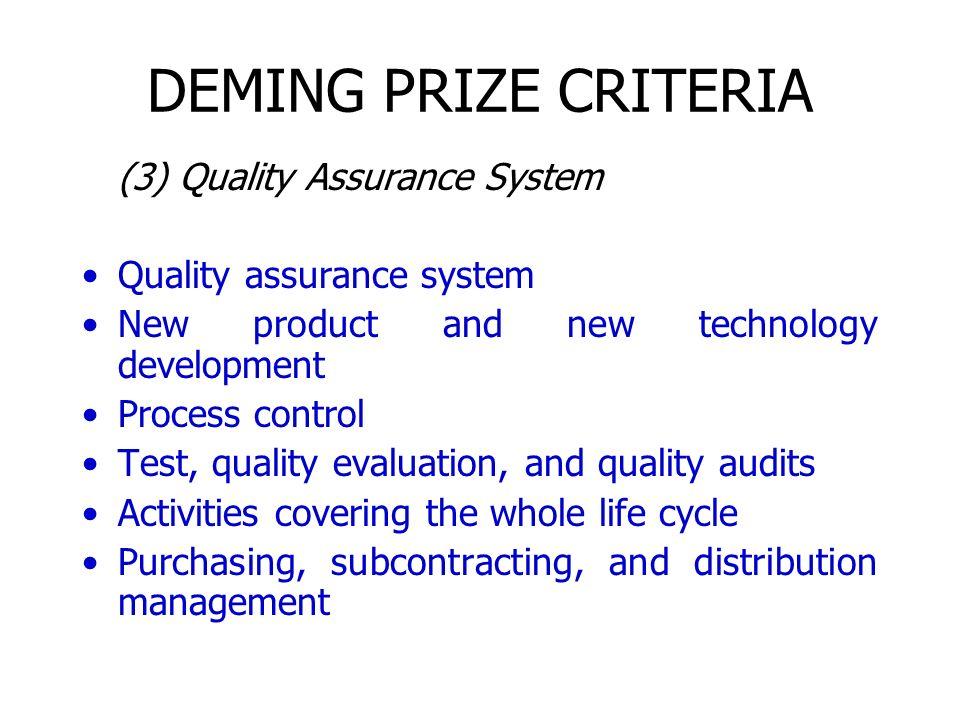 DEMING PRIZE CRITERIA (3) Quality Assurance System