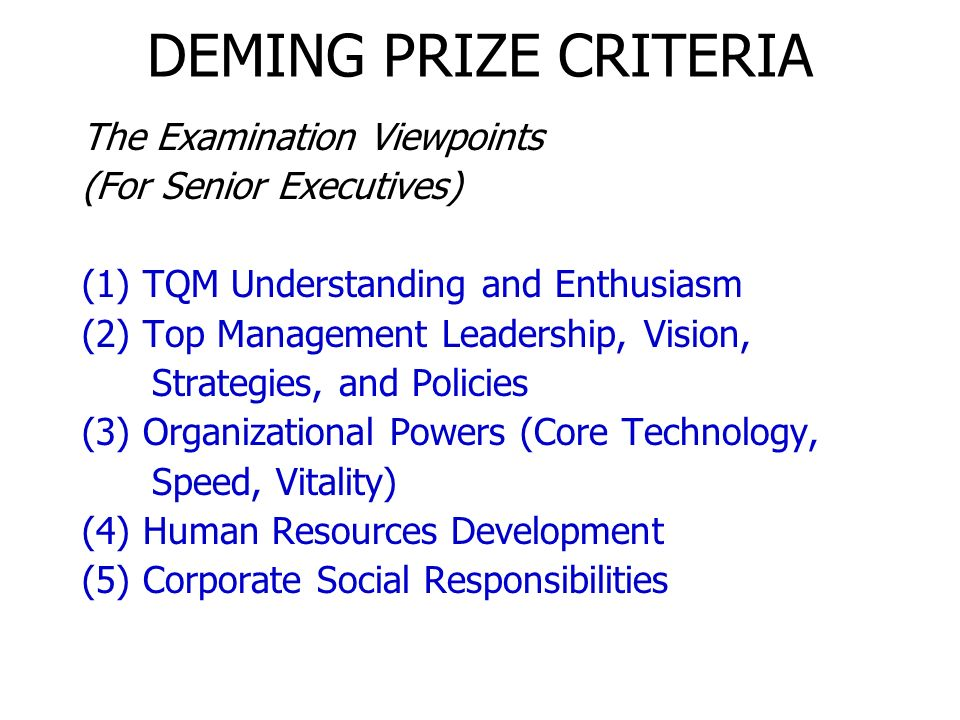 DEMING PRIZE CRITERIA The Examination Viewpoints