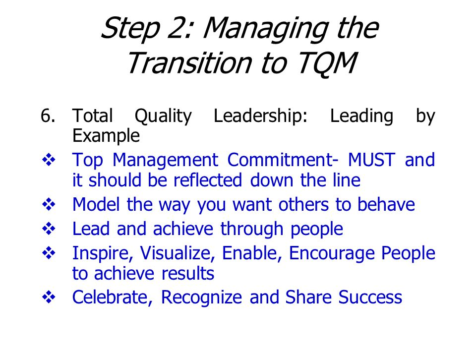 Step 2: Managing the Transition to TQM