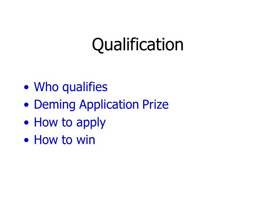 Qualification Who qualifies Deming Application Prize How to apply