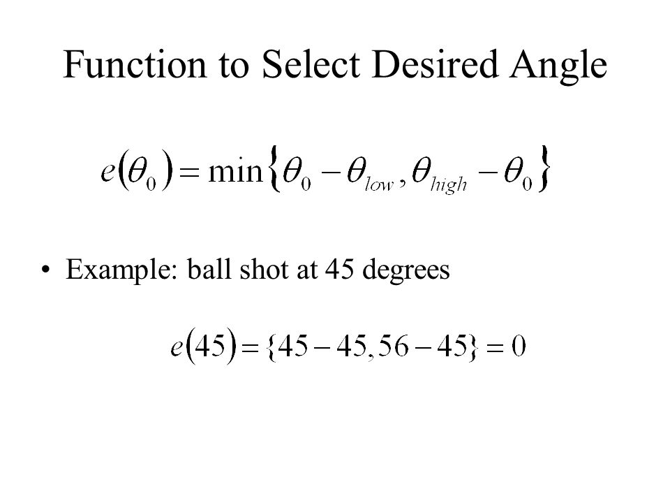 Function to Select Desired Angle