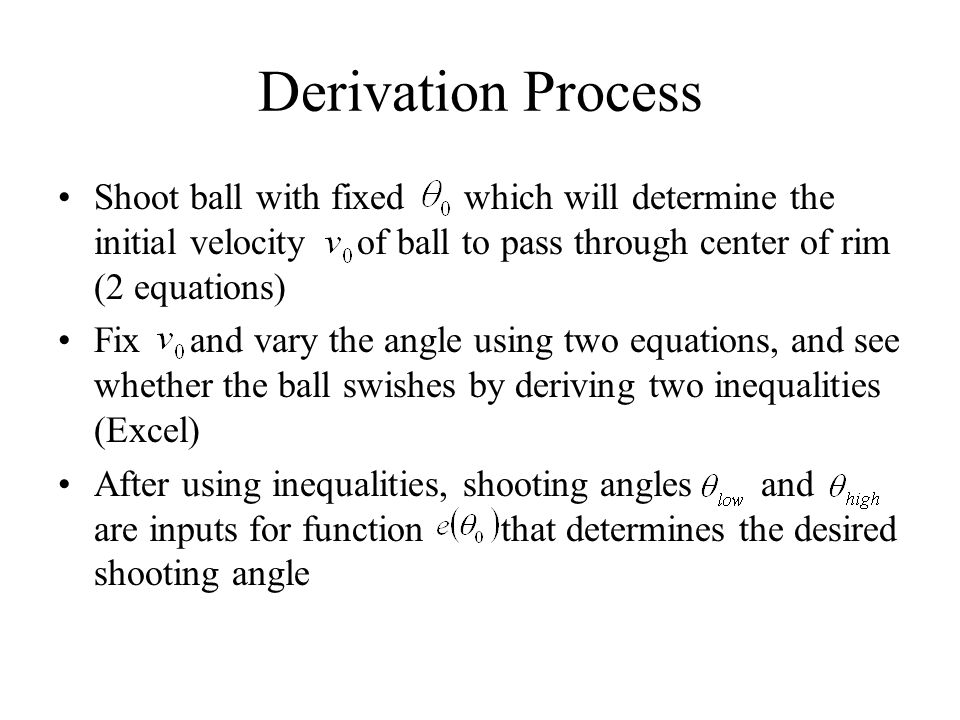 Derivation Process Shoot ball with fixed which will determine the initial velocity of ball to pass through center of rim (2 equations)