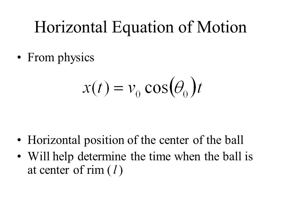 Horizontal Equation of Motion
