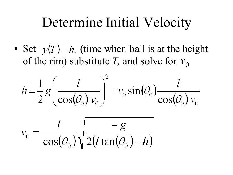 Determine Initial Velocity
