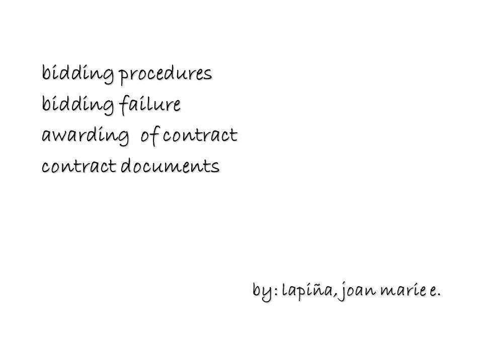 bidding procedures bidding failure. awarding of contract.