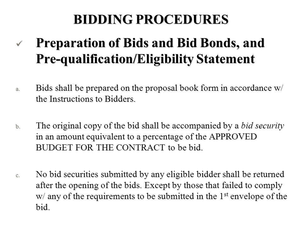 BIDDING PROCEDURES Preparation of Bids and Bid Bonds, and Pre-qualification/Eligibility Statement.