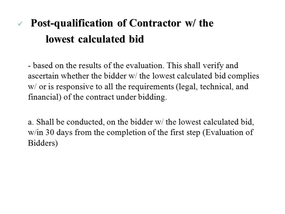 Post-qualification of Contractor w/ the lowest calculated bid