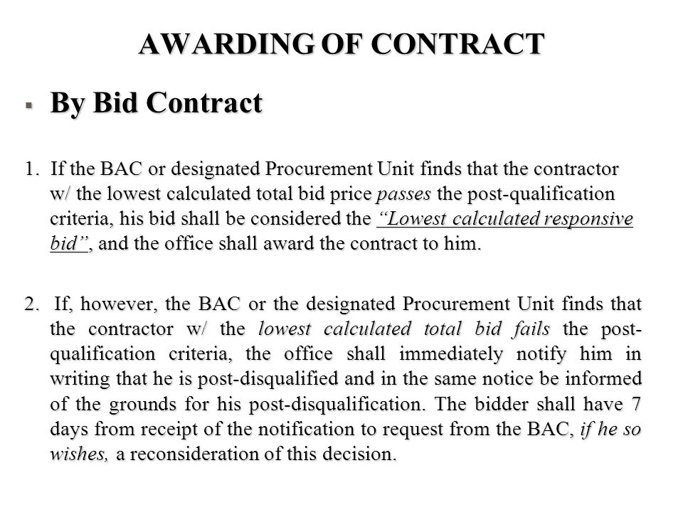 AWARDING OF CONTRACT By Bid Contract