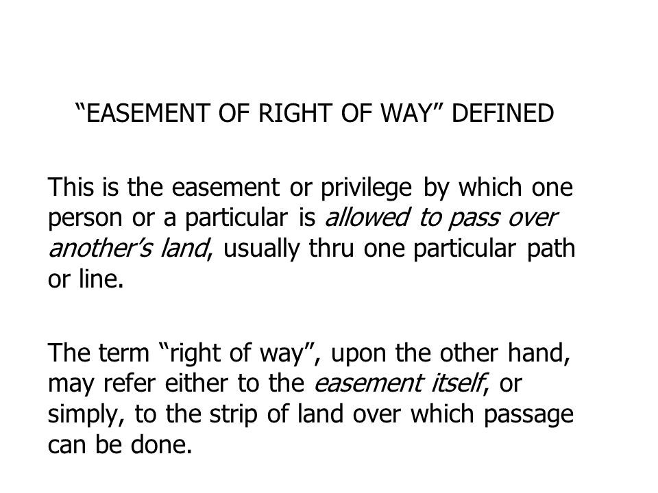 EASEMENT OF RIGHT OF WAY DEFINED