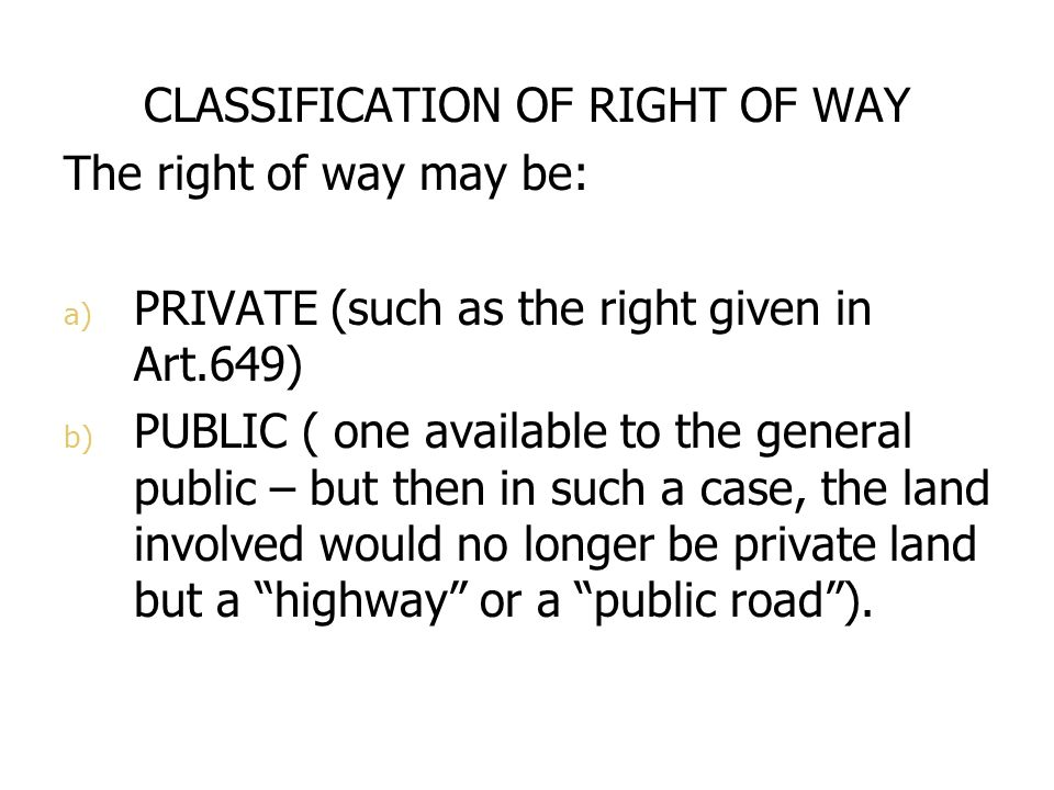 CLASSIFICATION OF RIGHT OF WAY