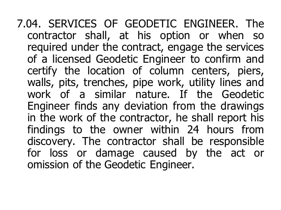 7. 04. SERVICES OF GEODETIC ENGINEER