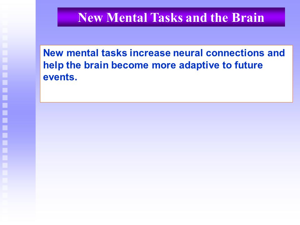 New Mental Tasks and the Brain