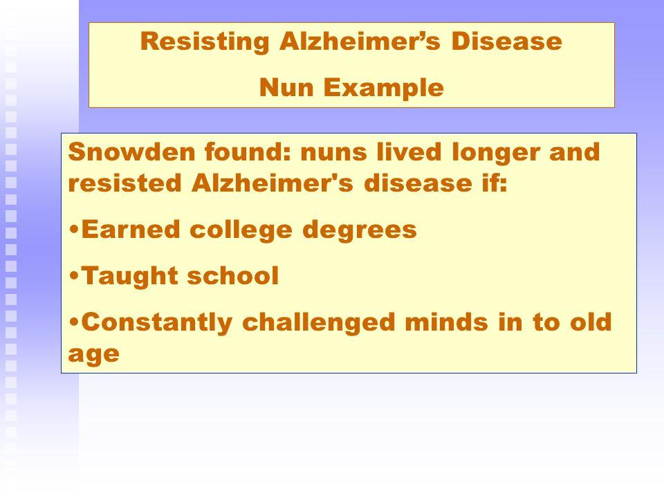 Resisting Alzheimer's Disease