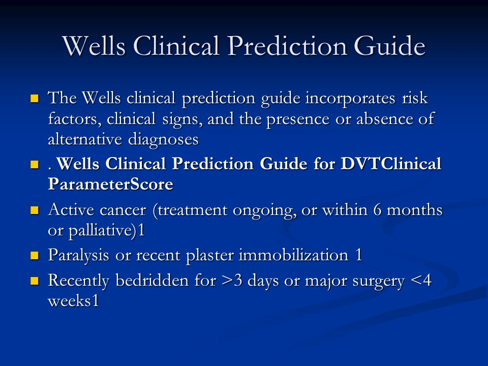 Wells Clinical Prediction Guide