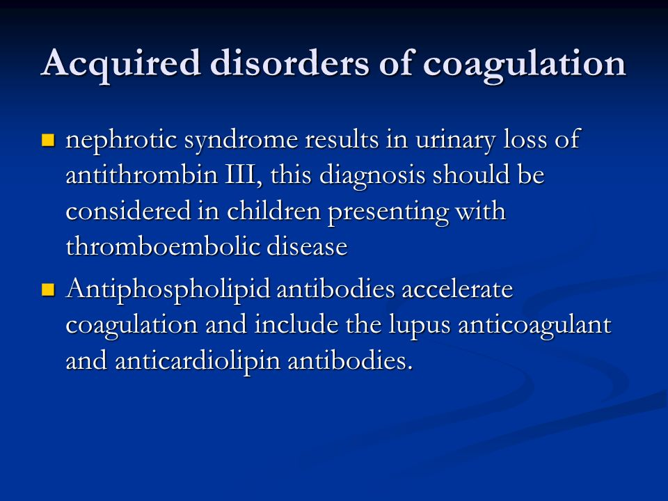 Acquired disorders of coagulation