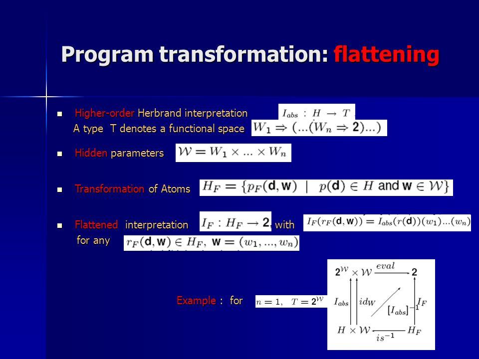 Program transformation: flattening
