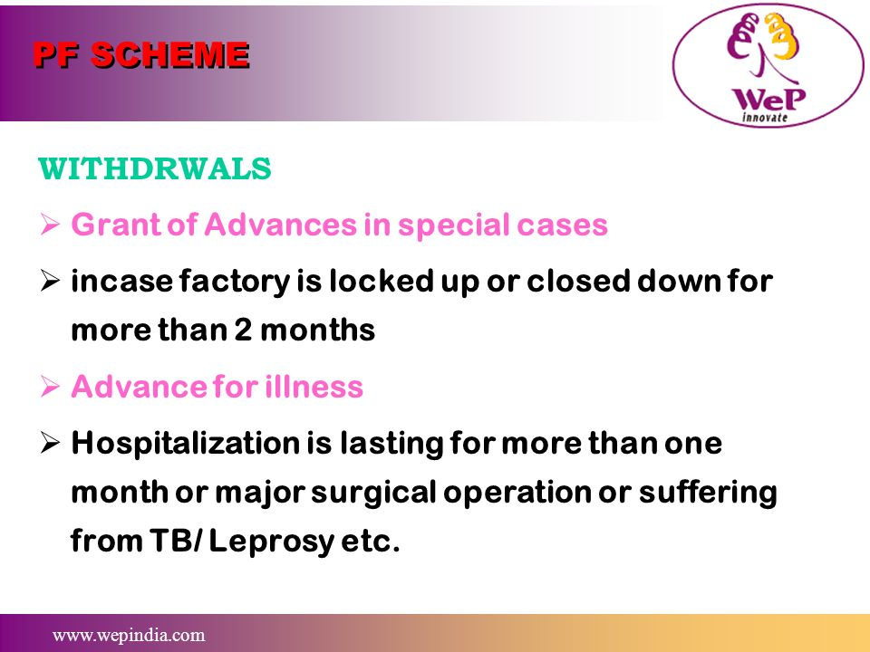 PF SCHEME WITHDRWALS Grant of Advances in special cases