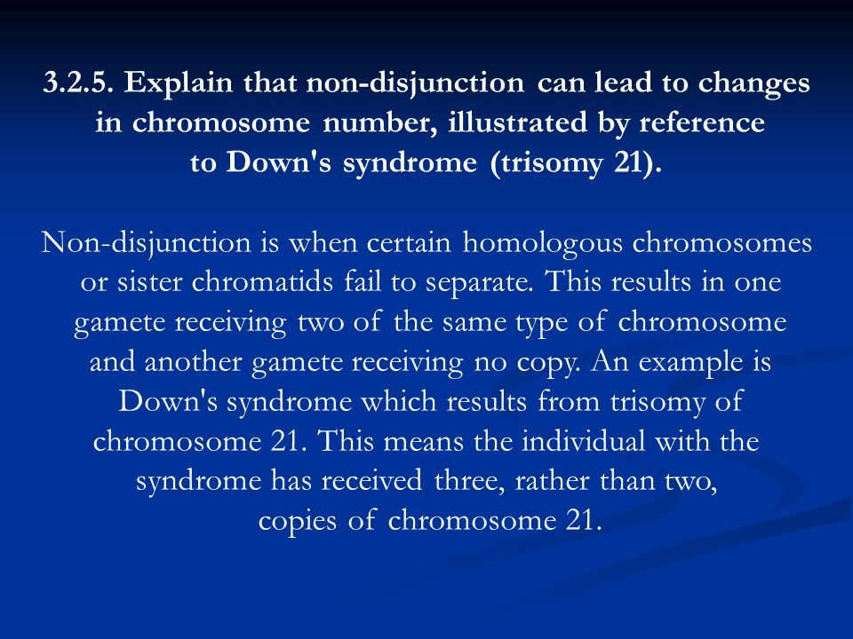 3.2.5. Explain that non-disjunction can lead to changes
